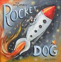 """The Adventures of Rocket Dog"" - J. Austin Ryan - art & illustration by Marnie V."