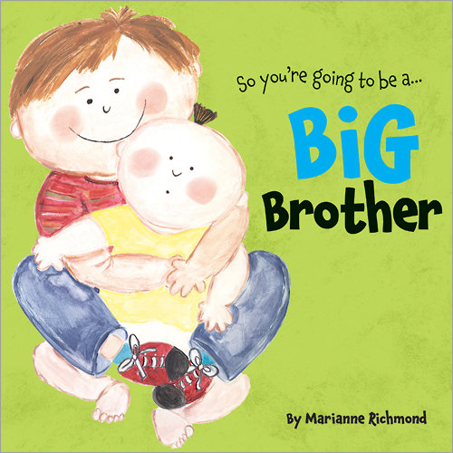 """""""So You're Going To Be a... Big Brother"""""""