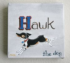 """Hawk the Dog"" 6x6x1 1/2"" Acrylic on Canvas"